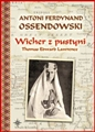 WICHER Z PUSTYNI <br>Thomas Edward Lawrence