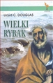 WIELKI RYBAK <br>(The Big Fisherman)