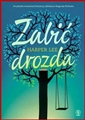 ZABIC DROZDA (To Kill a Mockingbird)