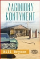 ZAGINIONY KONTYNENT (The Lost Continent Travels in Small-Town America)