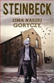 ZIMA NASZEJ GORYCZY <br>(The Winter of Our Discontent)
