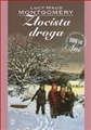 ZLOCISTA DROGA<br>(The Golden Road)