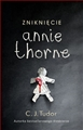 ZNIKNIECIE ANNIE THORNE (The taking of Annie Thorne/ The Hiding Place)