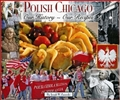 POLISH CHICAGO OUR HISTORY OUR RECIPES