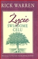 ZYCIE SWIADOME CELU <br>(The Purpose-Driven Life)