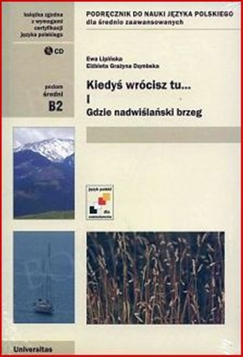 KIEDYS WROCISZ TU Part 1 (Textbbok of Polish for intermediate students)