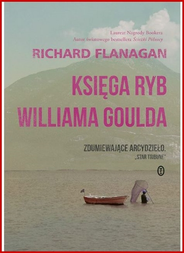 KSIEGA RYB WILLIAMA GOULDA <br>(Gould's Book of Fish)