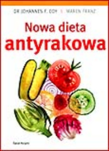 NOWA DIETA ANTYRAKOWA <br>(The New Anti-Cancer Diet)