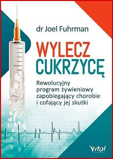 WYLECZ CUKRZYCE <br>(The End of Diabetes)