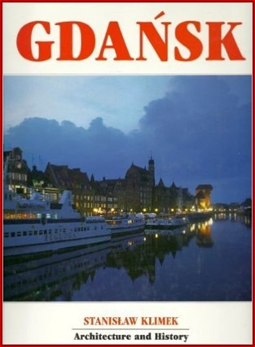 GDANSK ARCHITECTURE AND HISTORY
