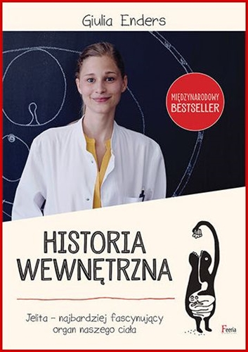 HISTORIA WEWNETRZNA JELITA <br>(Gut: The Inside Story of Our Body's Most Underrated Organ)
