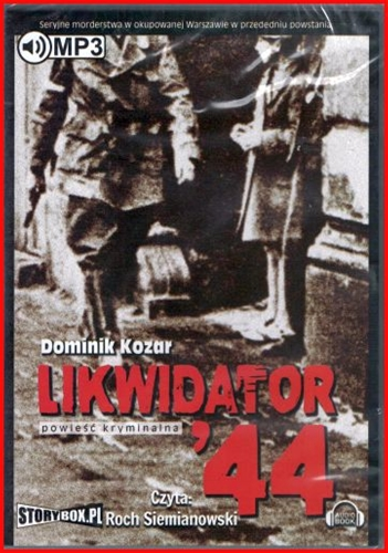 LIKWIDATOR '44 - Audio Book
