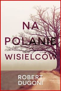 NA POLANIE WISIELCOW <br>(In the Clearing)