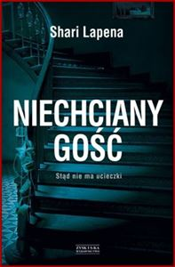 NIECHCIANY GOSC <br>(An Unwanted Guest)