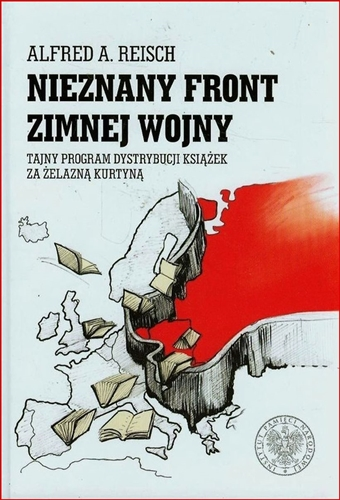 NIEZNANY FRONT ZIMNEJ WOJNY <br>(Hot Books in the Cold War)