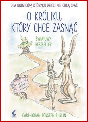 O KROLIKU KTORY CHCE ZASNAC Audio Book<br>(The Rabbit Who Wants to Fall Asleep: A New Way of Getting Children to Sleep)