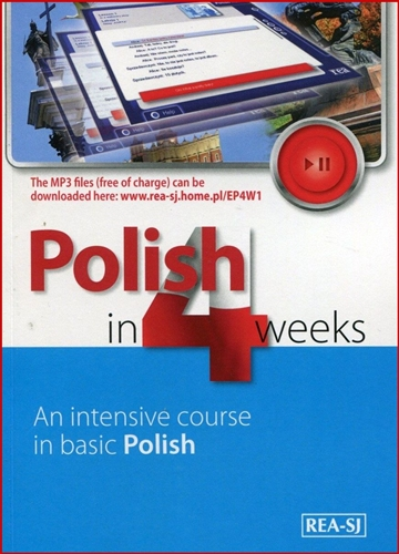 POLISH IN 4 WEEKS An Intensive Course in Basic Polish