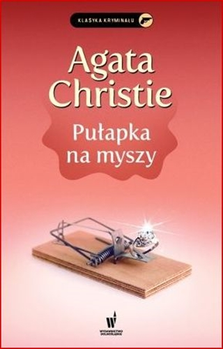PULAPKA NA MYSZY <br>(Three Blind Mice and Other Stories)