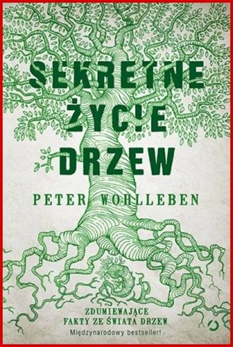 SEKRETNE ZYCIE DRZEW <br>(The Hidden Life of Trees)