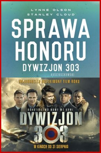 SPRAWA HONORU Dywizjon 303 <br>(A Question of Honor