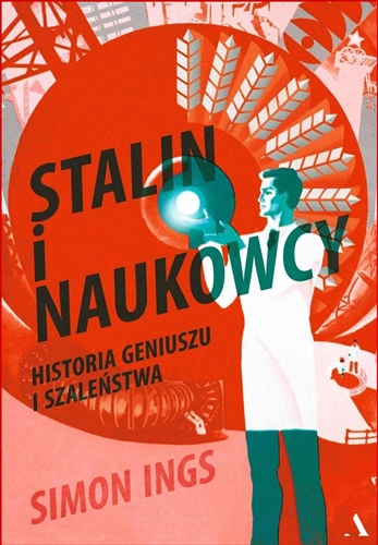 STALIN I NAUKOWCY <br>(Stalin And The Scientists)
