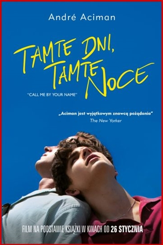 TAMTE DNI TAMTE NOCE <br>(Call Me by Your Name)