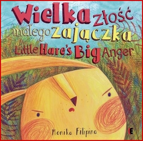 WIELKA ZLOSC MALEGO ZAJACZKA /THE BIG ANGER OF A LITTLE HARE