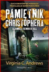 PAMIETNIK CHRISTOPHERA TAJEMNICA FOXWORTH HALL <br>(Secrets of Foxworth)