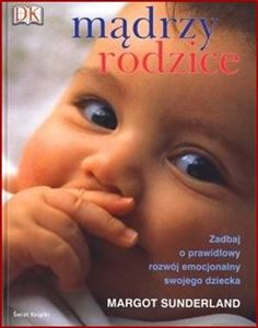 MADRZY RODZICE (The Science of Parenting)