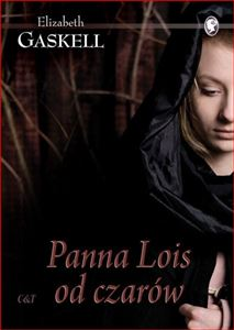 PANNA LOIS OD CZAROW <br>(Lois the Witch)