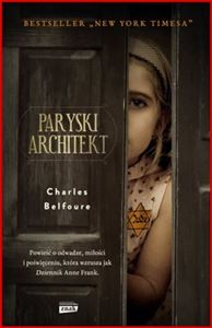PARYSKI ARCHITEKT <br>(The Paris Architect: A Novel)