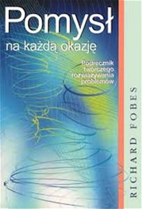 POMYSL NA KAZDA OKAZJE (The Creative Problem Solver's Toolbox)