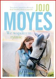 WE WSPOLNYM RYTMIE <br>(The Horse Dancer)